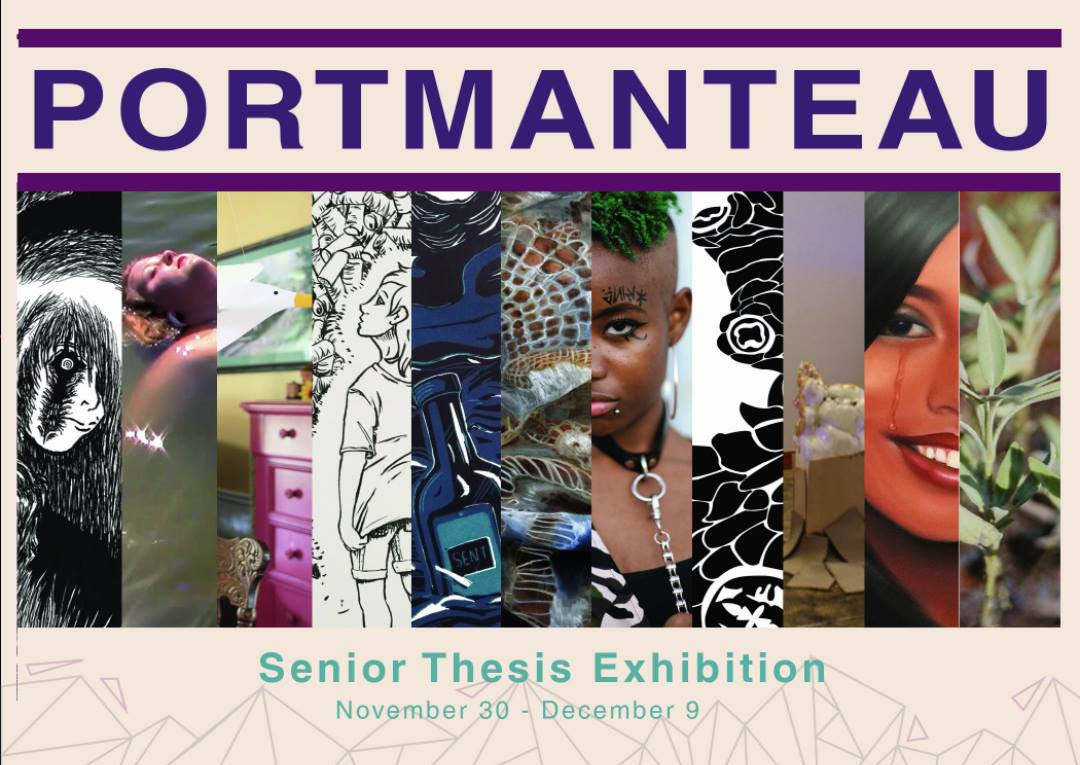 Portmanteau Senior Thesis Exhibit