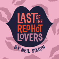 Last of the Red Hot Lovers-Sunday Matinee