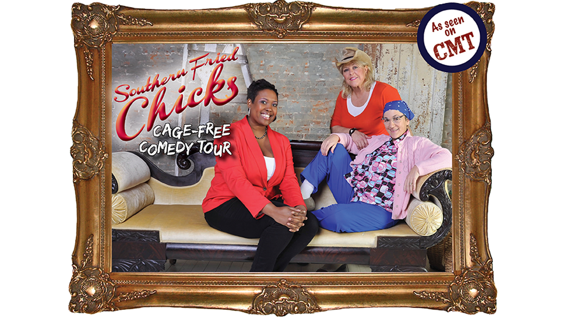 Southern Fried Chicks: Cage-Free Comedy Tour