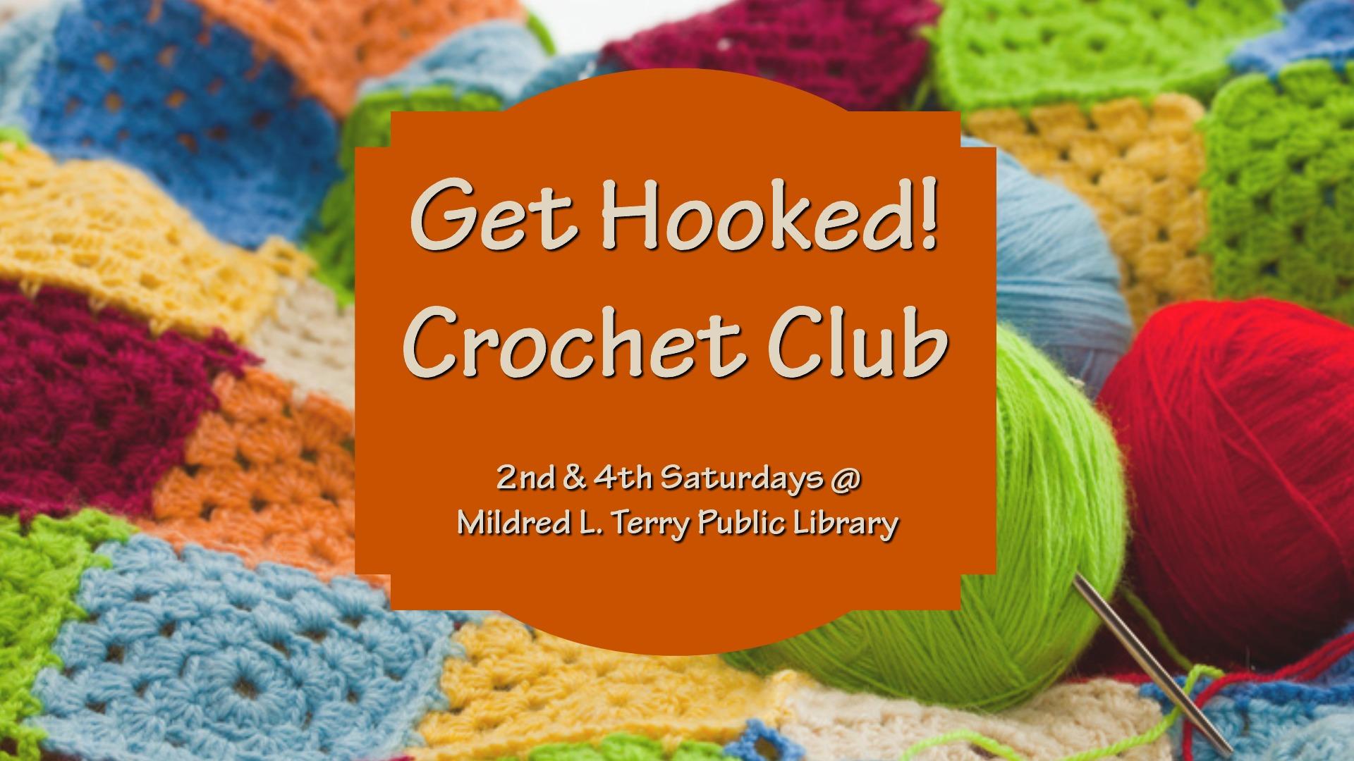 Get Hooked: Crochet Club