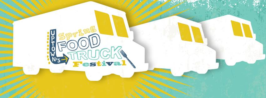 Uptown's Spring Food Truck Festival