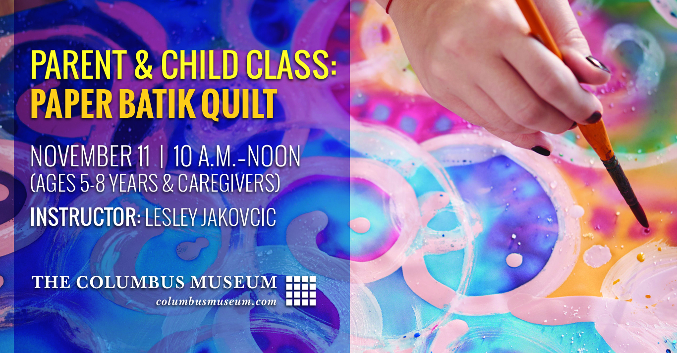 Parent and Child Class:Paper Batik Quilt