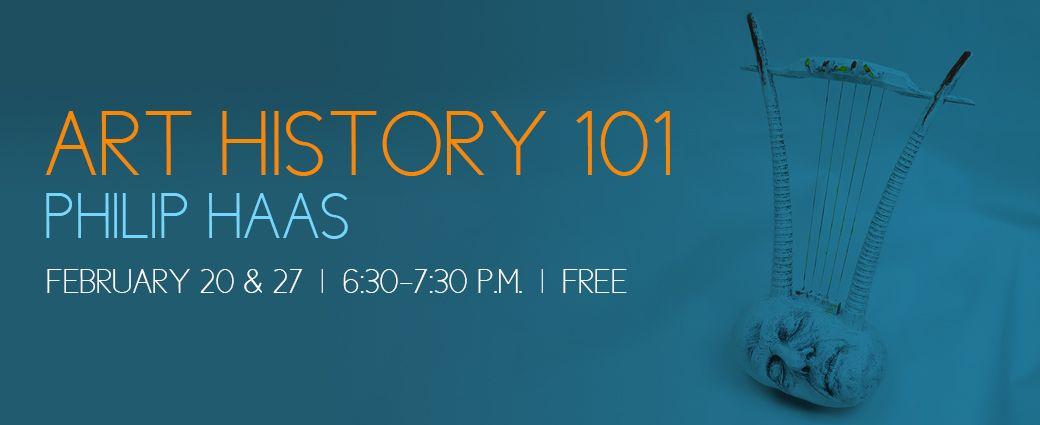 Columbus Museum Presents Art History 101 - Philip Haas