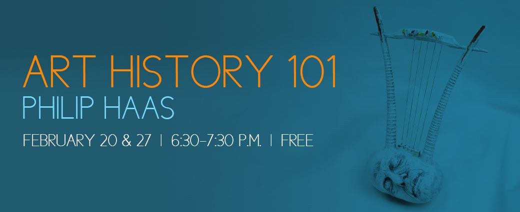 Art History 101 - Philip Haas