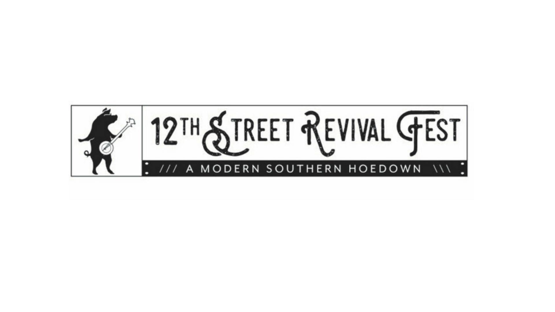 12th Street Revival Fest