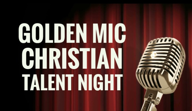 Golden Mic Christian Talent Night