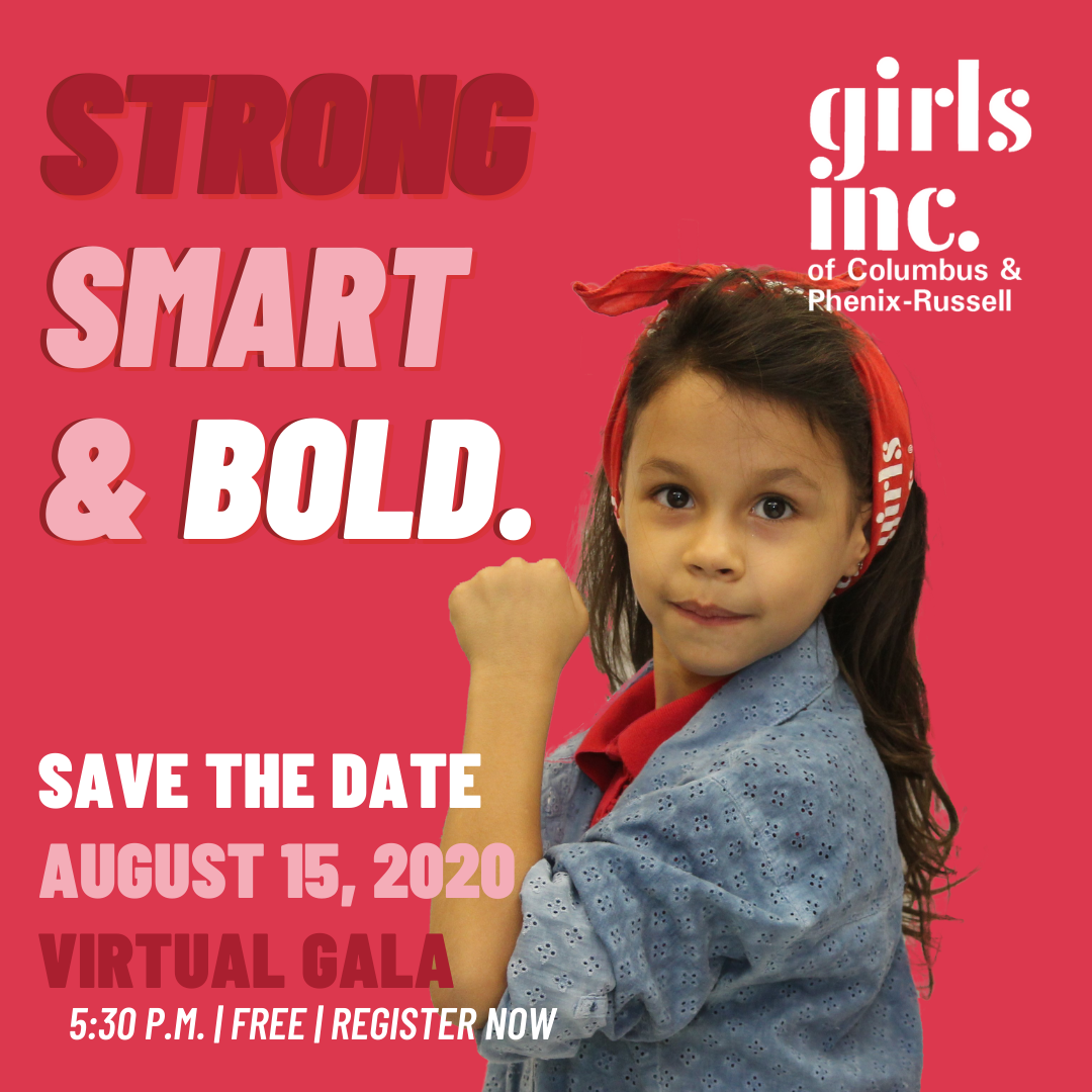 Girls Inc. Strong Smart & Bold Virtual Gala