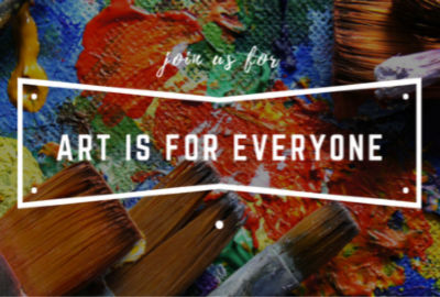 Art is for Everyone