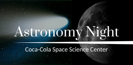 Astro Night at the Coca-Cola Space Science Center