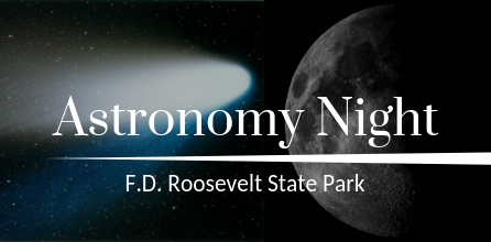 Astronomy Night At FDR State Park
