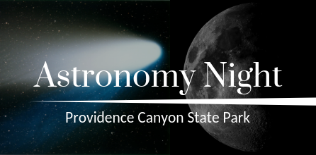 Astronomy Night at Providence Canyon State Park*