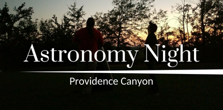 Astronomy Night at Providence Canyon