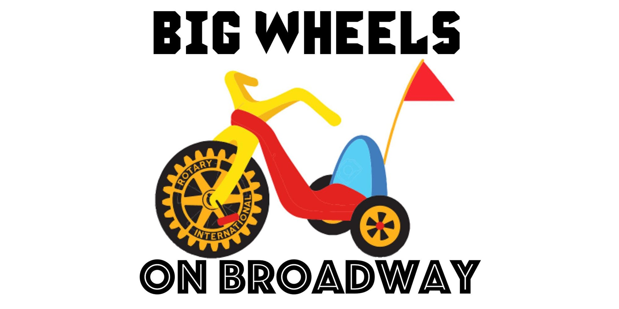 Big Wheels on Broadway