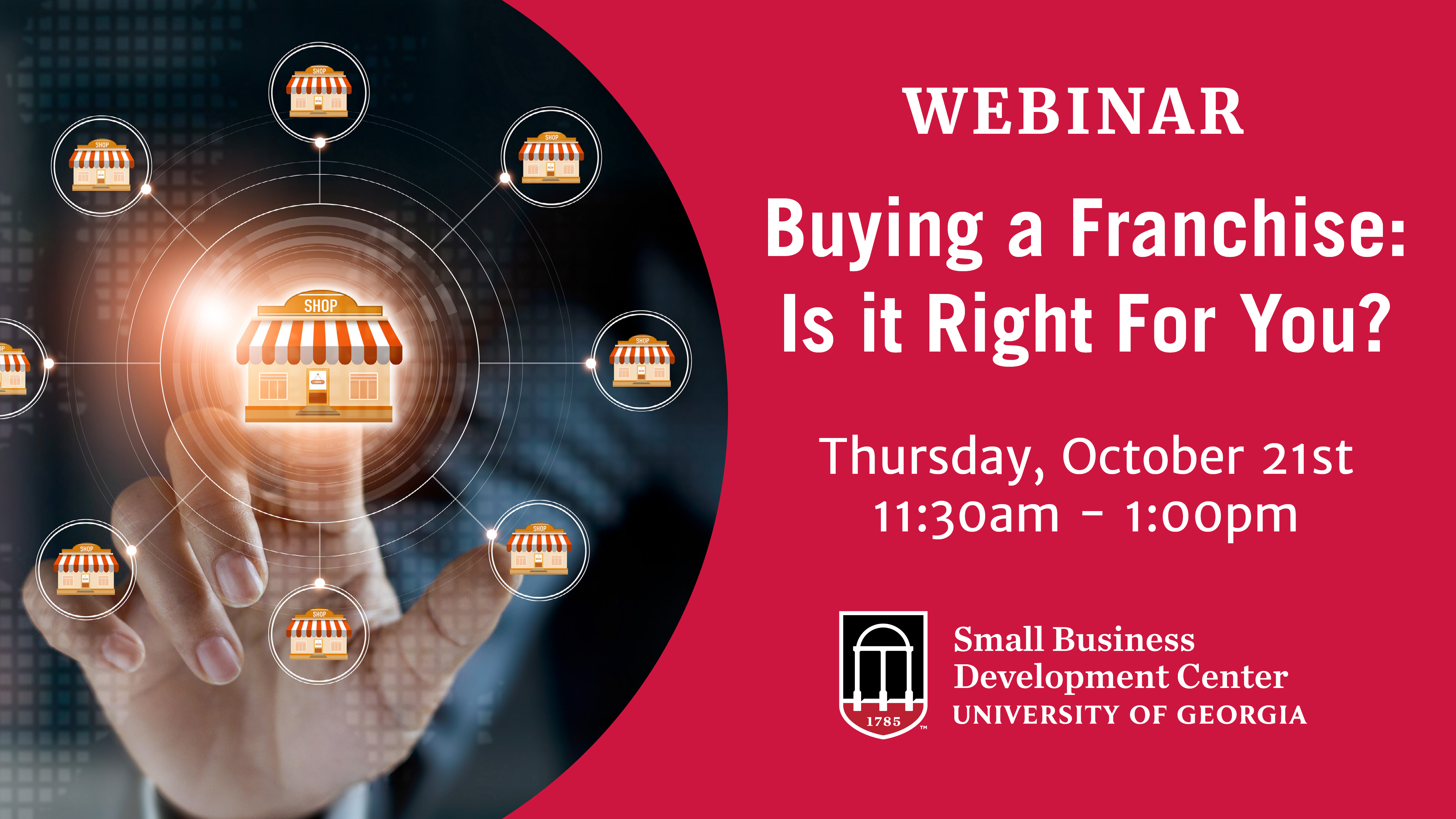 Buying a Franchise: Is it Right For You? Webinar
