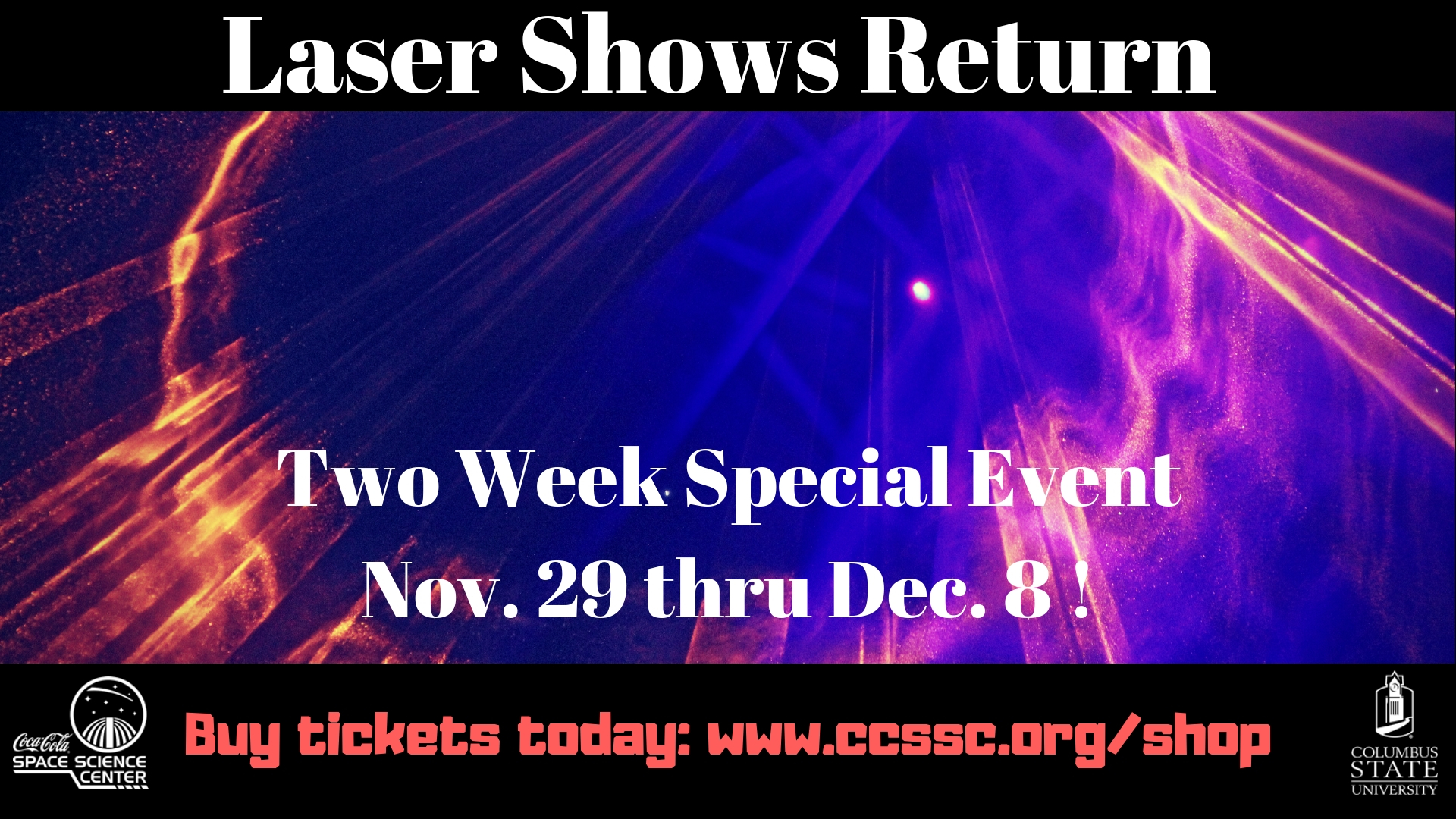 Laser Shows at the CCSSC