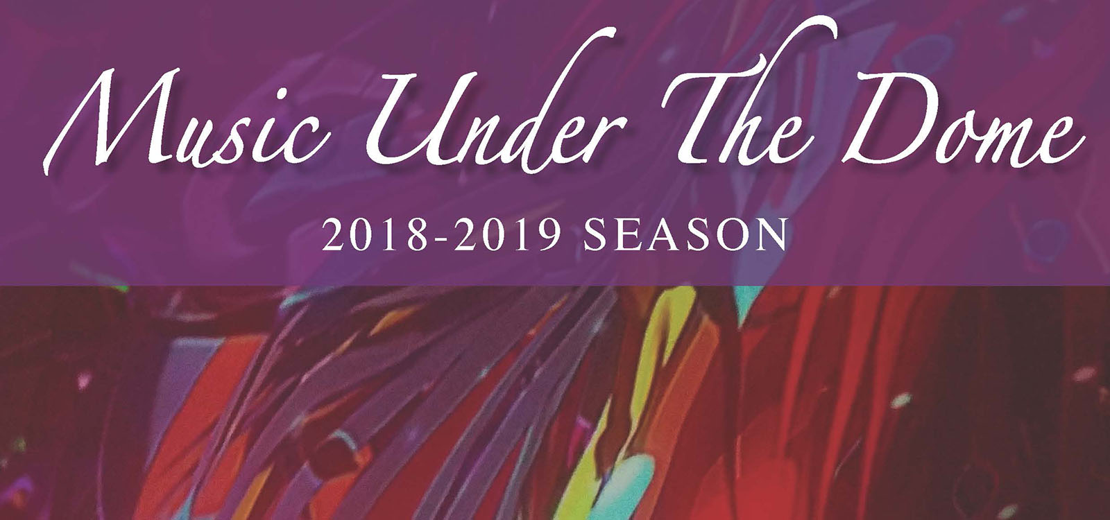 Music Under the Dome: The Colors of Fall