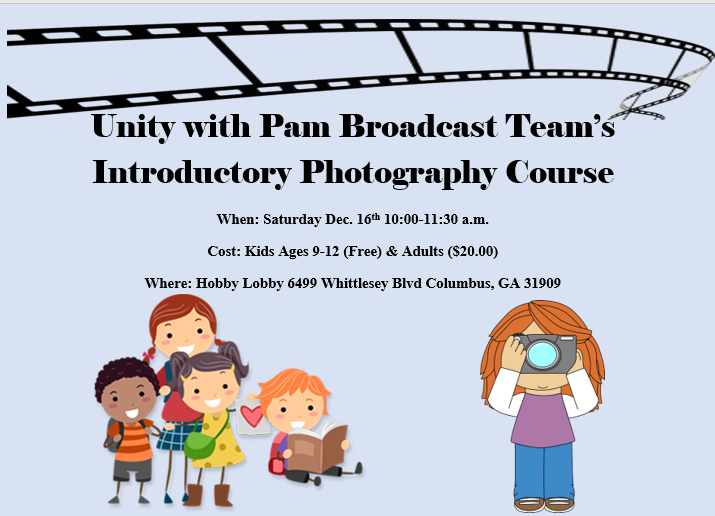Unity with Pam Introductory Photography Class