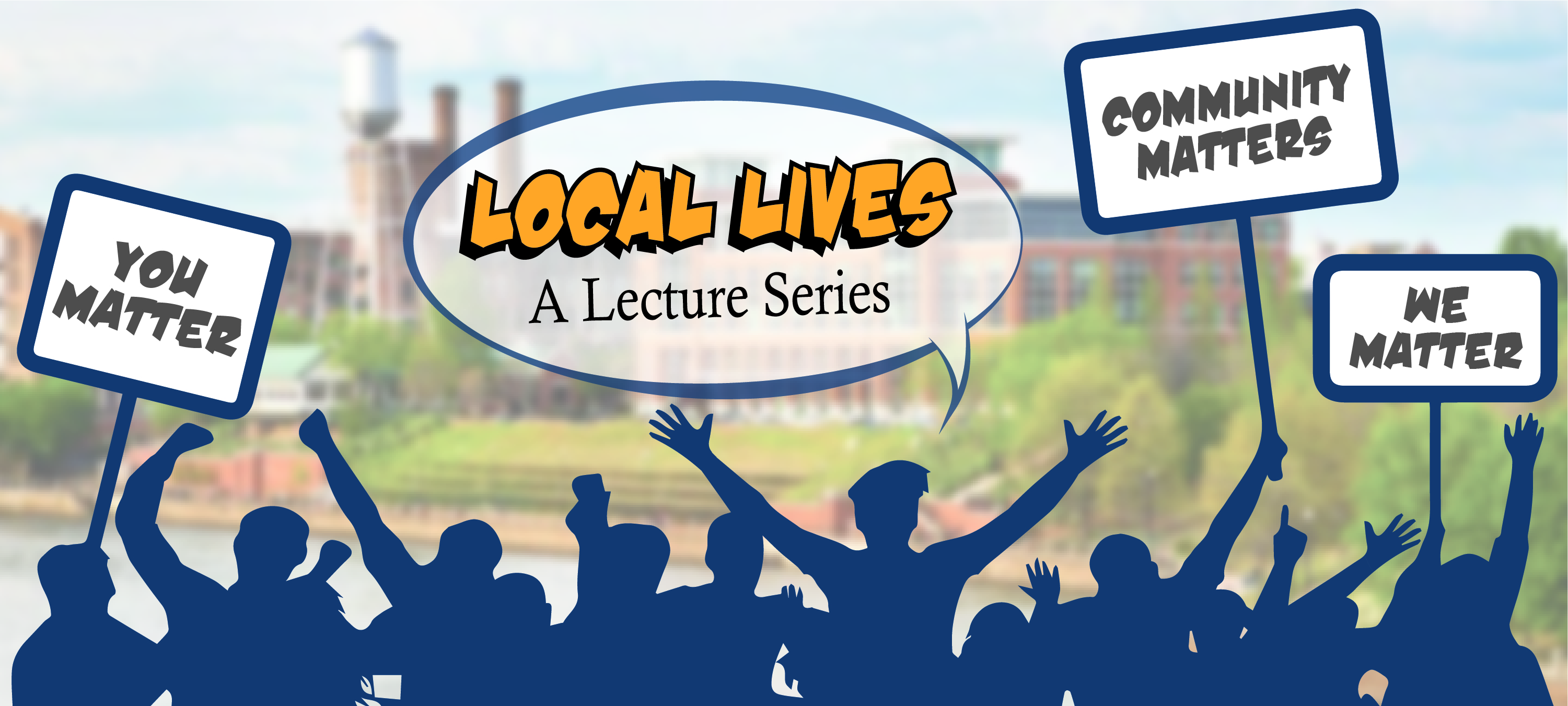 Local Lives: A Lecture Series