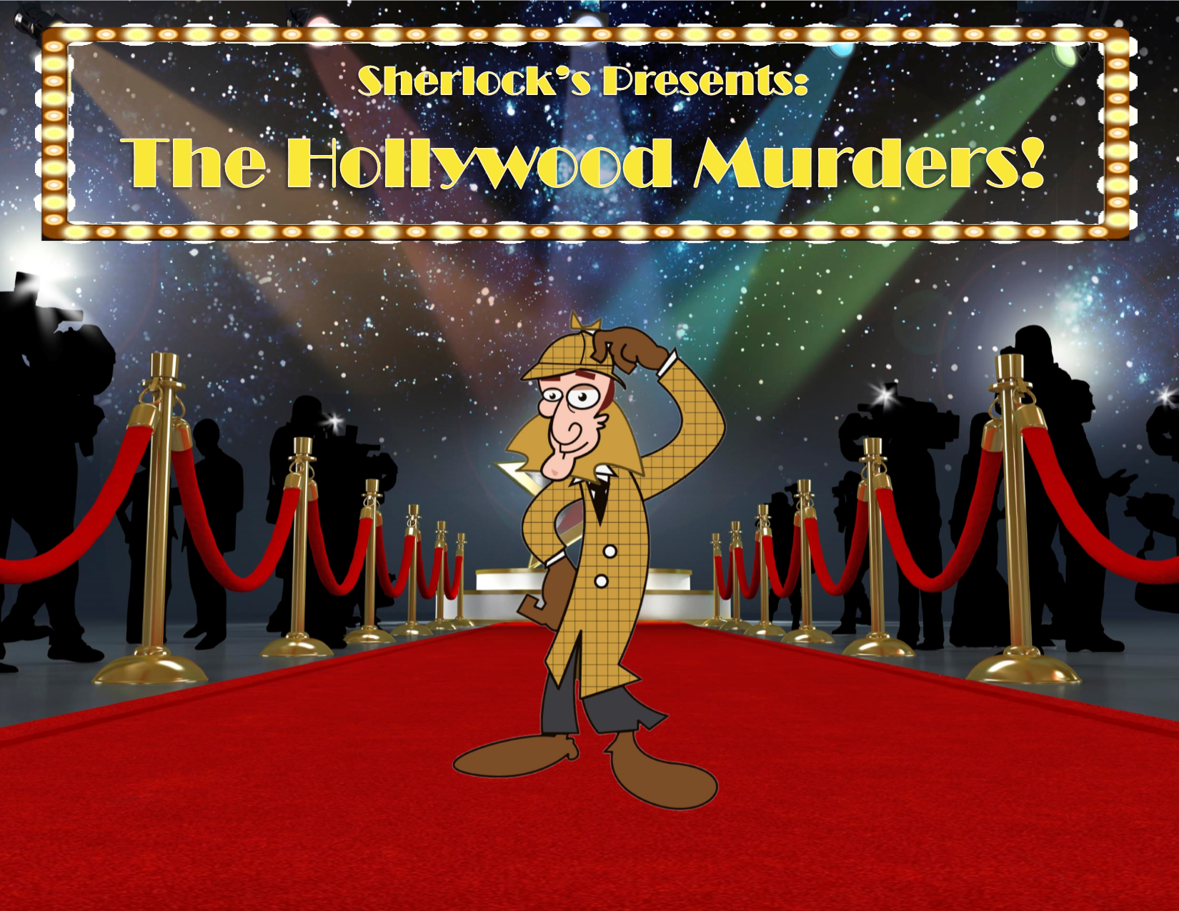 "Sherlock's ""THE HOLLYWOOD MURDERS!"""