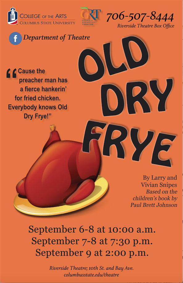 CSU Theatre: Old Dry Frye