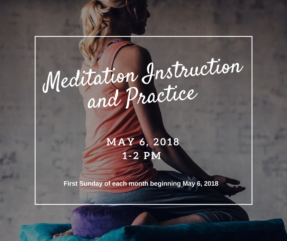 Meditation Instruction and Practice