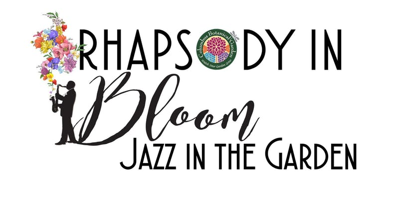Rhapsody In Bloom - Jazz in the Garden